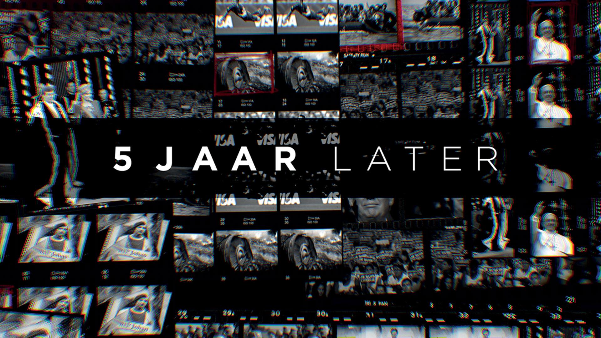 5 Jaar Later